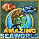 Amazing Sea World