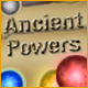 Ancient Powers