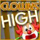 Clowns High