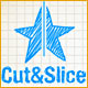 Cut and Slice