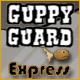 Guppy Guard Express