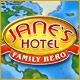 Jane's Hotel: Family Hero