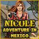 Nicole Adventures in Mexico